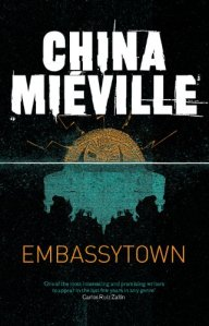 Mieville_Embassytown_2011_UK
